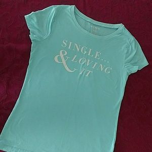 "Old Navy light blue T-shirt,""Single and Loving It"""